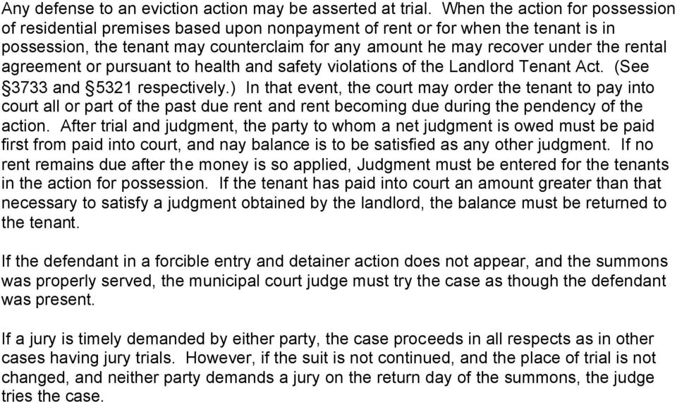 rental agreement or pursuant to health and safety violations of the Landlord Tenant Act. (See 3733 and 5321 respectively.