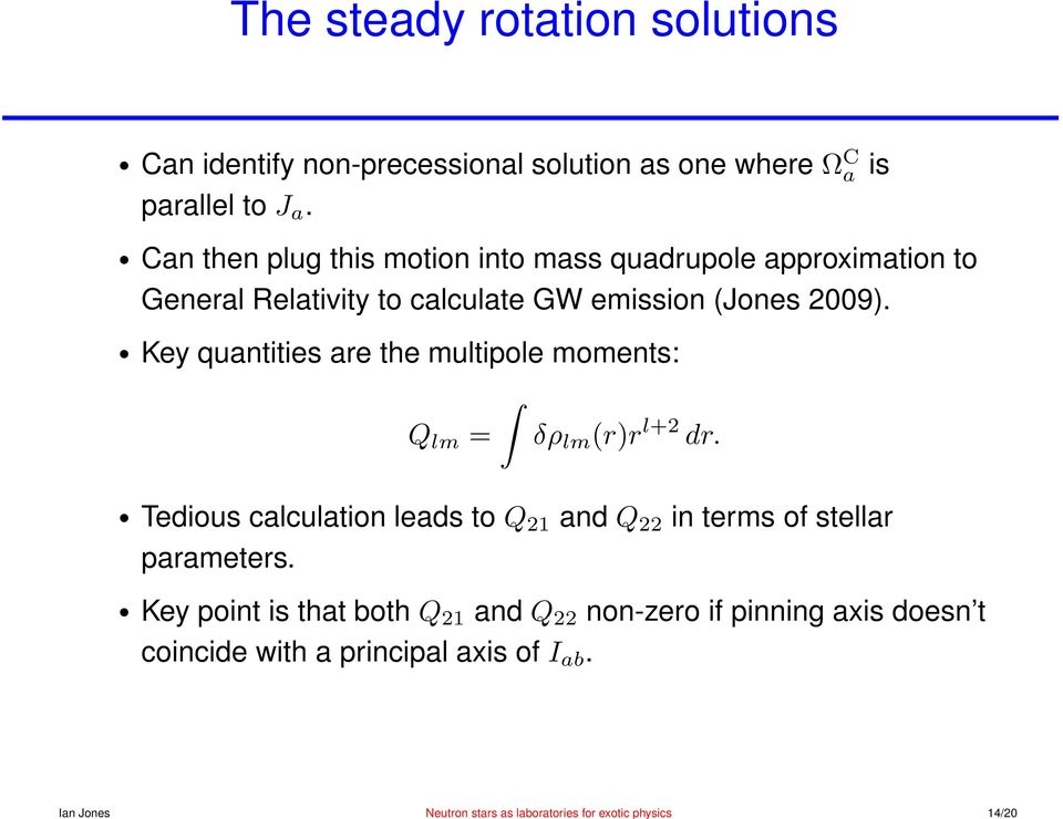 Can then plug this motion into mass quadrupole approximation to General Relativity to calculate GW emission (Jones 2009).