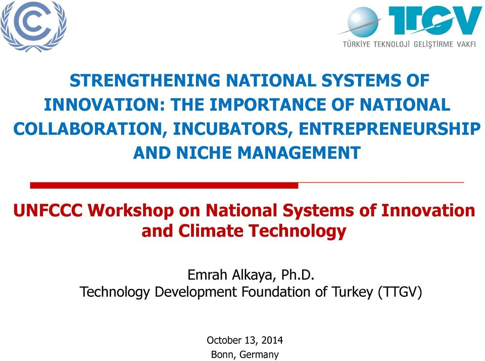 Workshop on National Systems of Innovation and Climate Technology Emrah