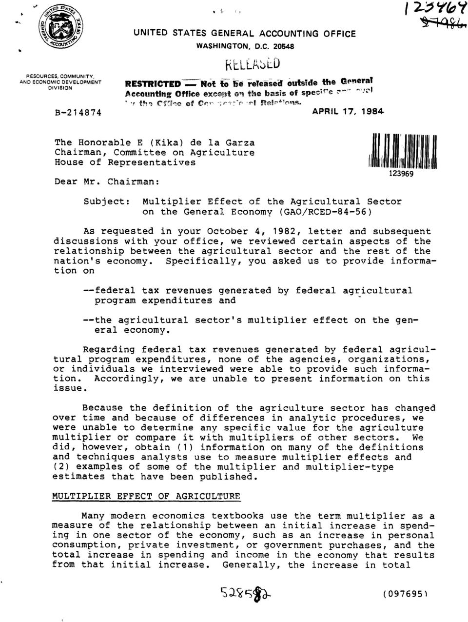 Chairman: Subject: Multiplier Effect of the Agricultural Sector on the General Economy (GAO/RCED-84-56) As requested in your October 4, 1982, letter and subsequent discussions with your office, we