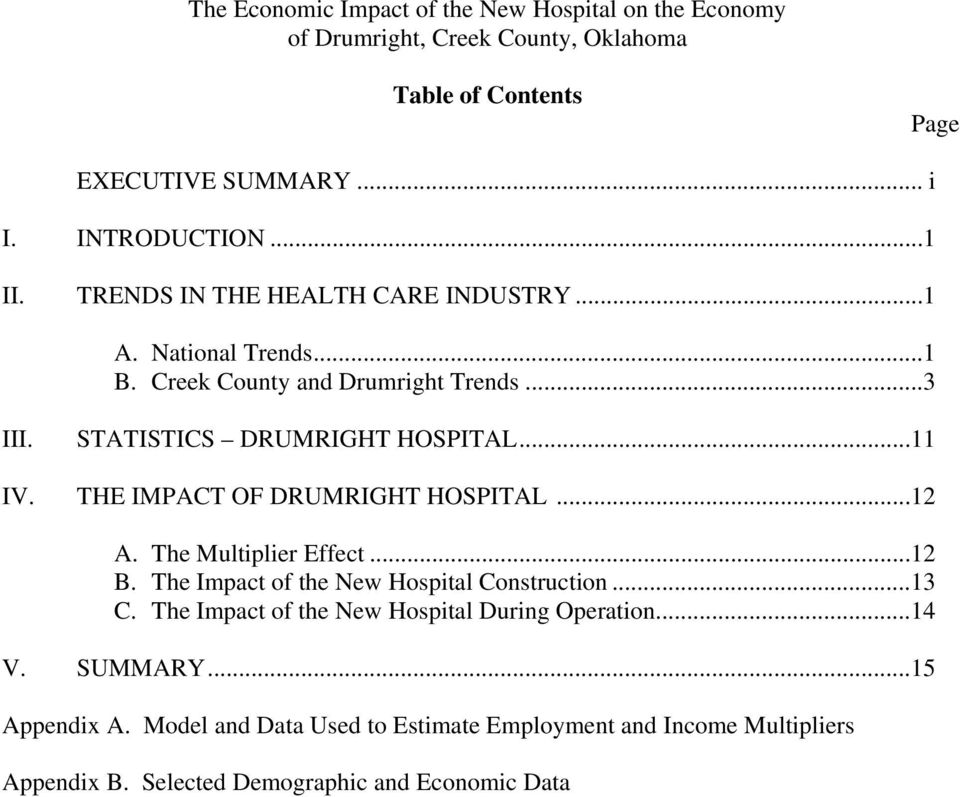 THE IMPACT OF DRUMRIGHT HOSPITAL...12 A. The Multiplier Effect...12 B. The Impact of the New Hospital Construction...13 C.