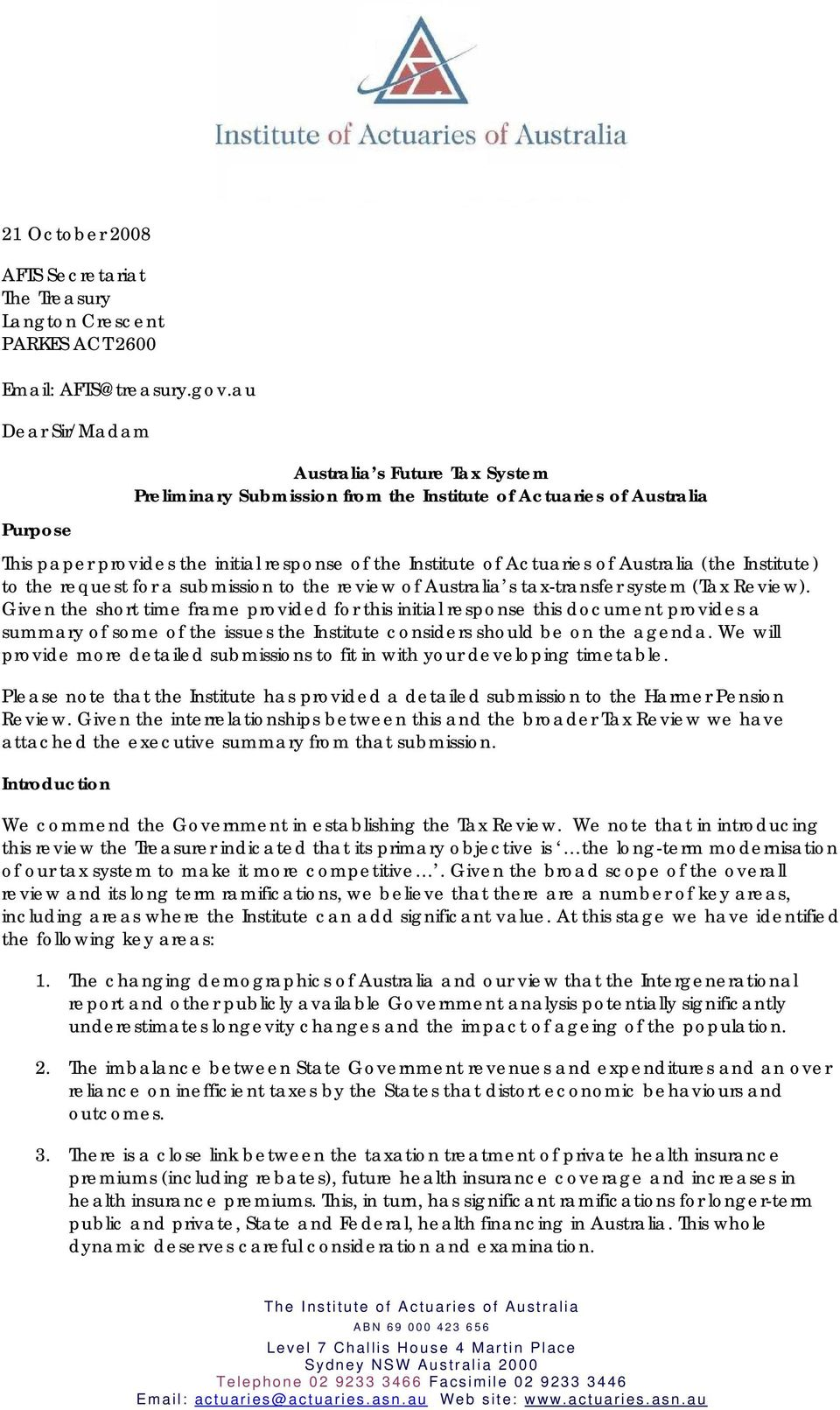 Australia (the Institute) to the request for a submission to the review of Australia s tax-transfer system (Tax Review).
