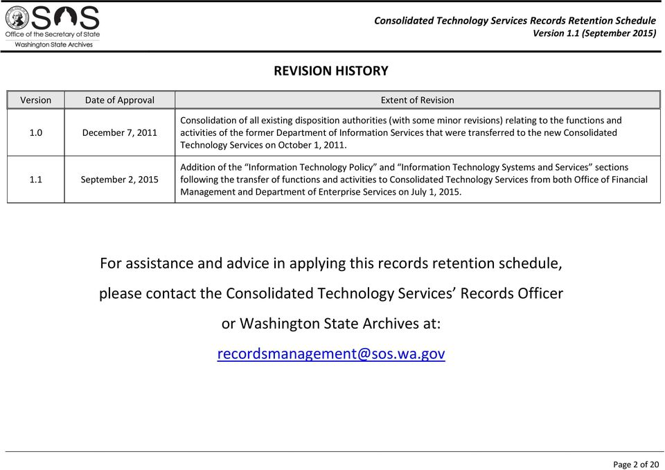 were transferred to the new Consolidated Technology Services on October 1, 2011.