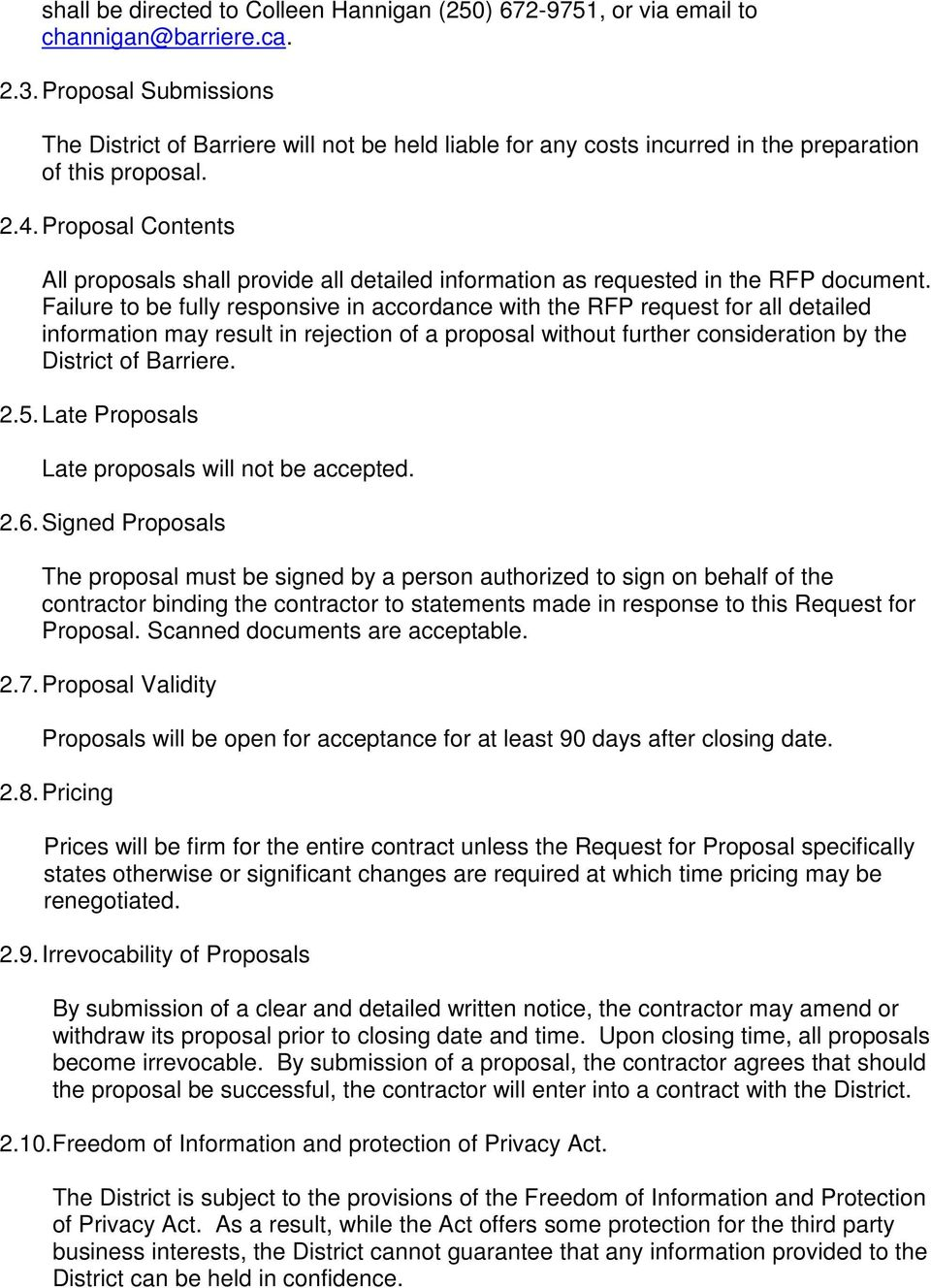 Proposal Contents All proposals shall provide all detailed information as requested in the RFP document.