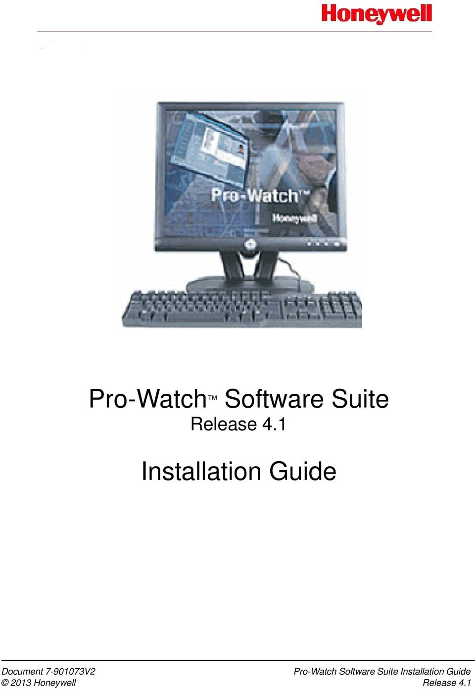7-901073V2 Pro-Watch Software Suite