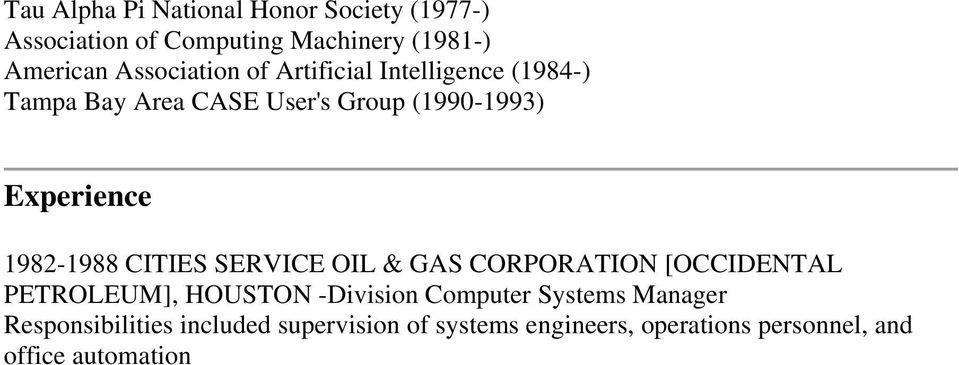 1982-1988 CITIES SERVICE OIL & GAS CORPORATION [OCCIDENTAL PETROLEUM], HOUSTON -Division Computer