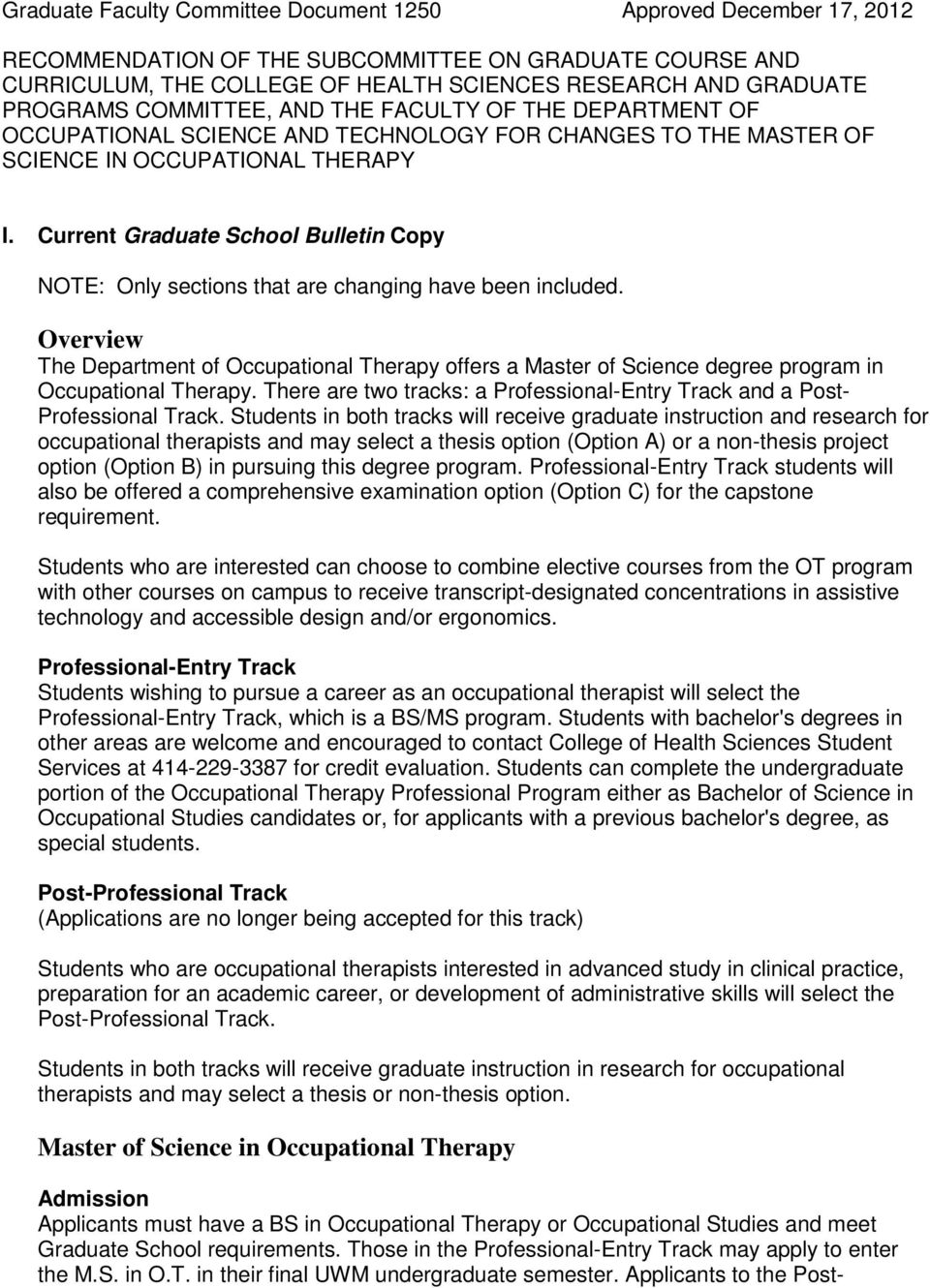 Current Graduate School Bulletin Copy NOTE: Only sections that are changing have been included.