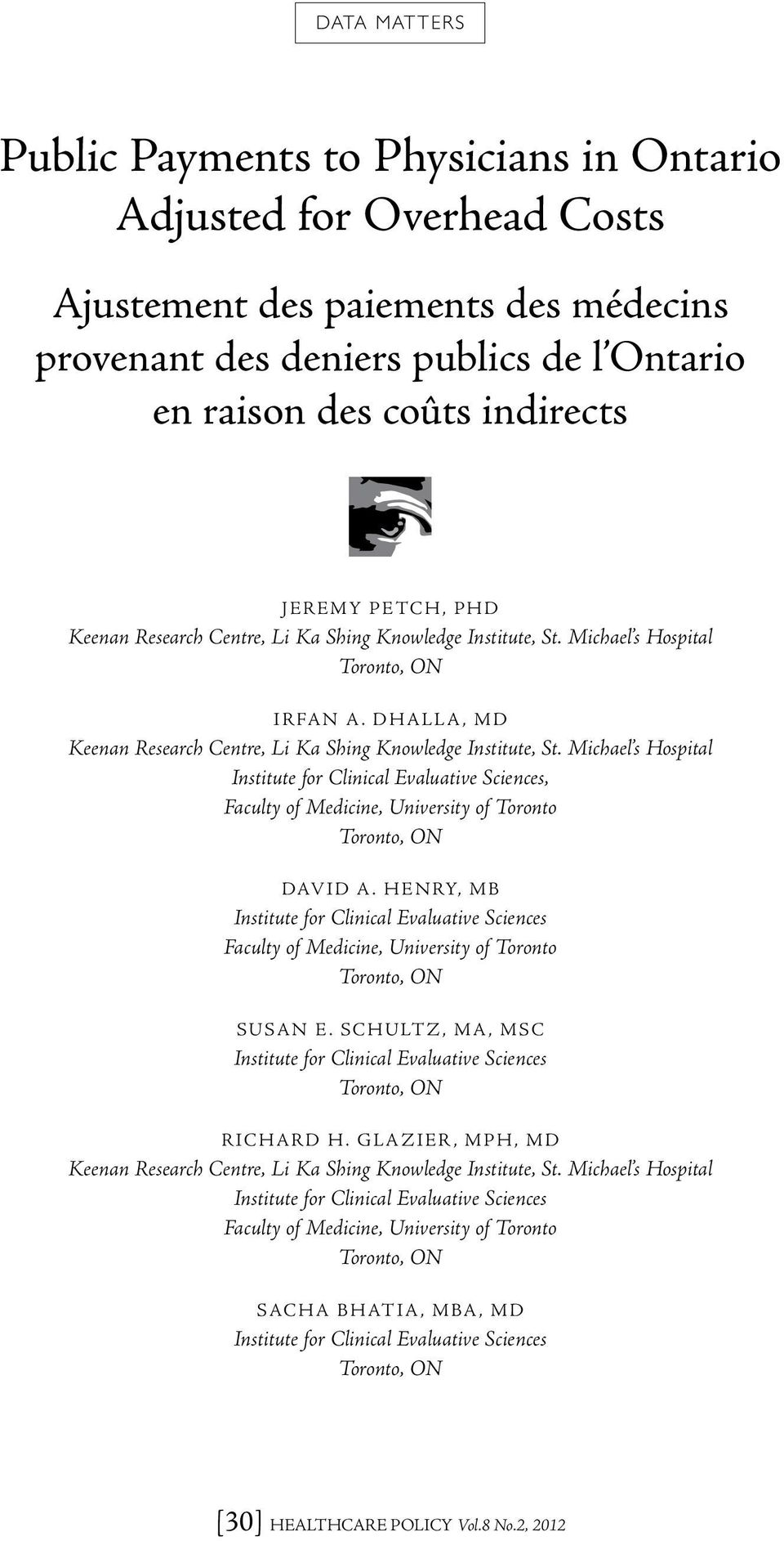 des coûts indirects Jeremy PETCH, PhD Irfan A. Dhalla, MD, David A. Henry, MB Susan E.