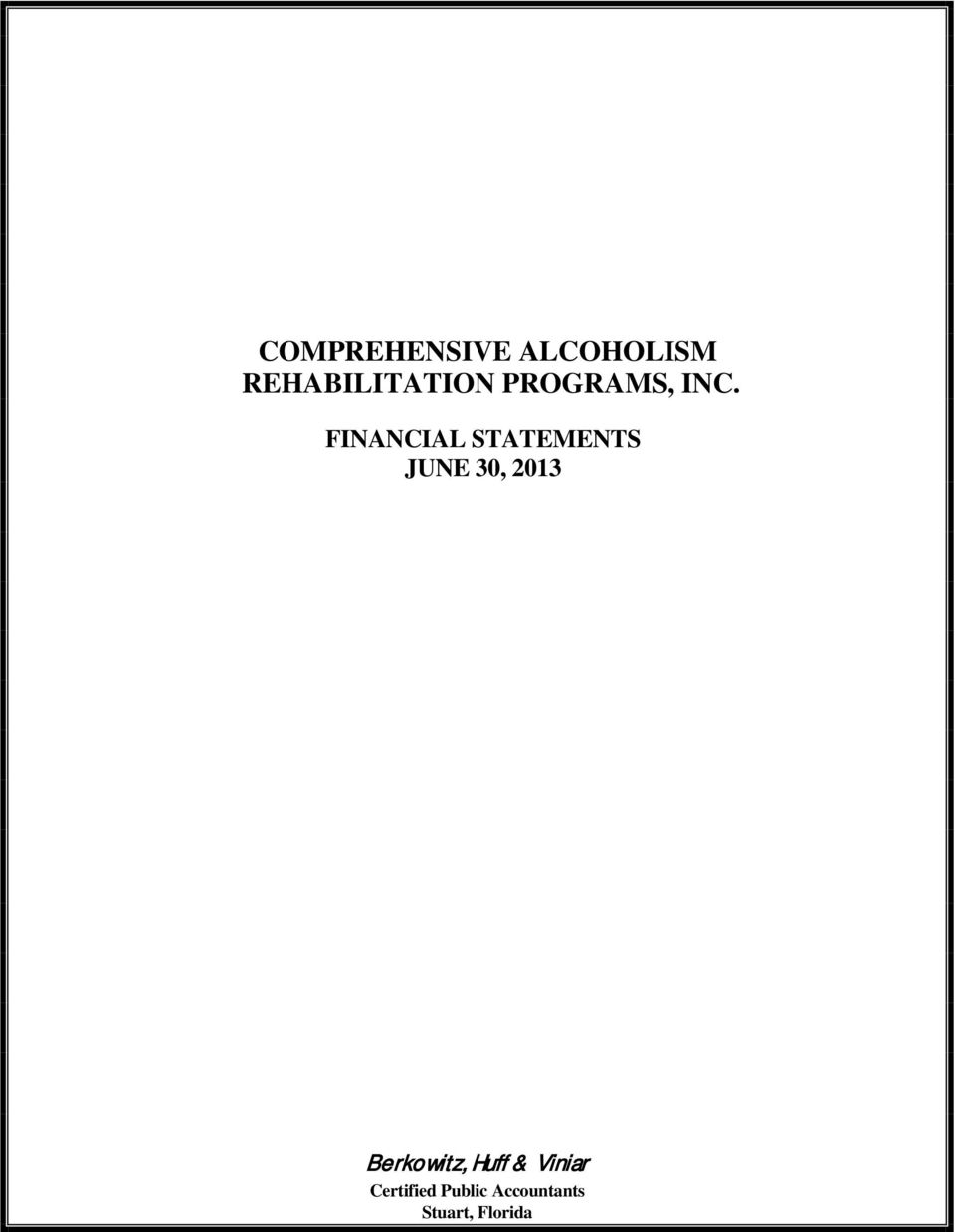 FINANCIAL STATEMENTS JUNE 30, 2013