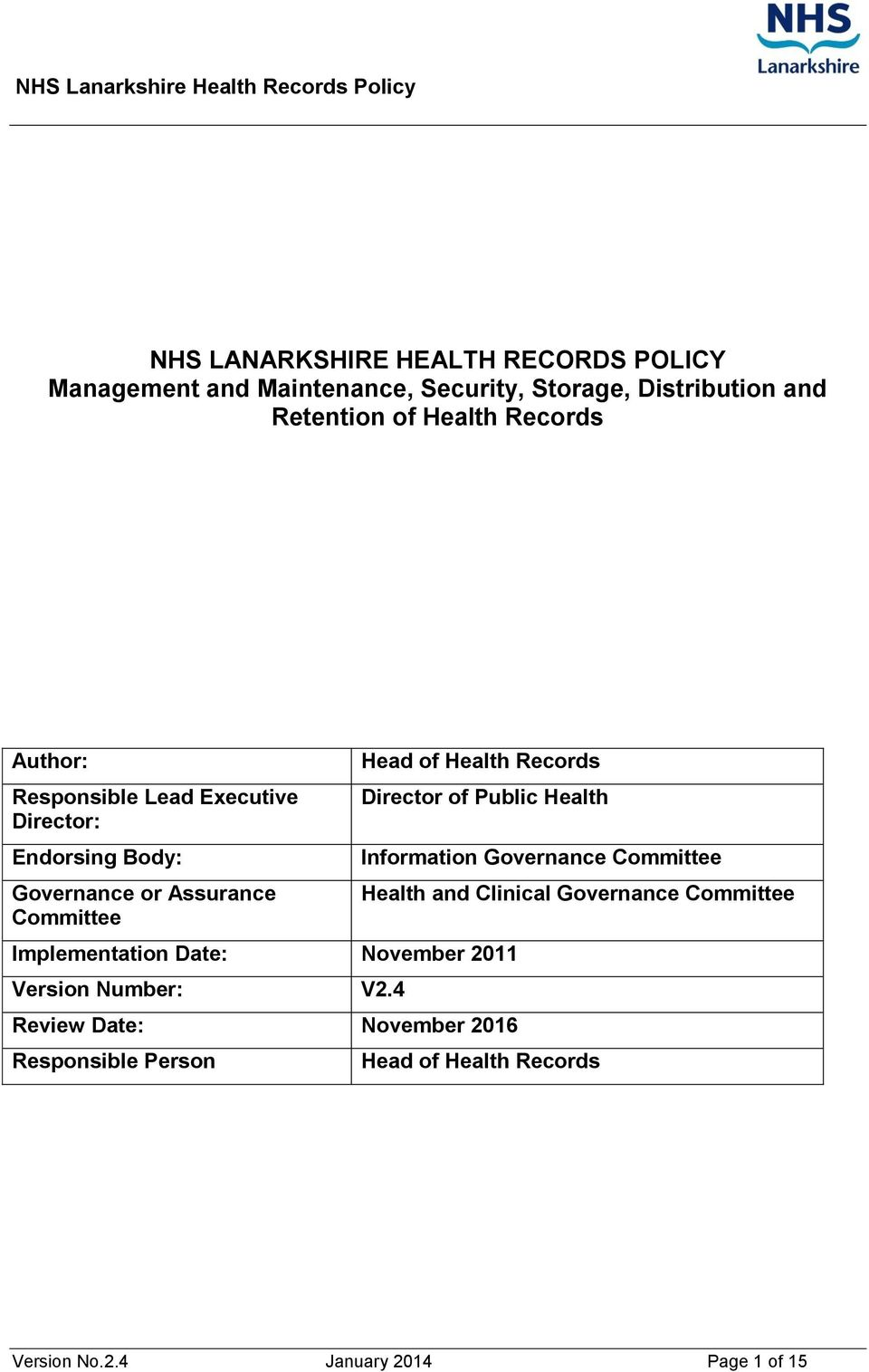 Director of Public Health Implementation Date: November 2011 Version Number: V2.