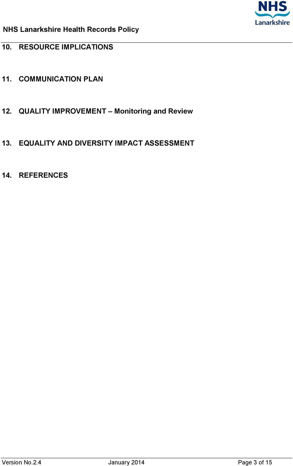 QUALITY IMPROVEMENT Monitoring and Review 13.