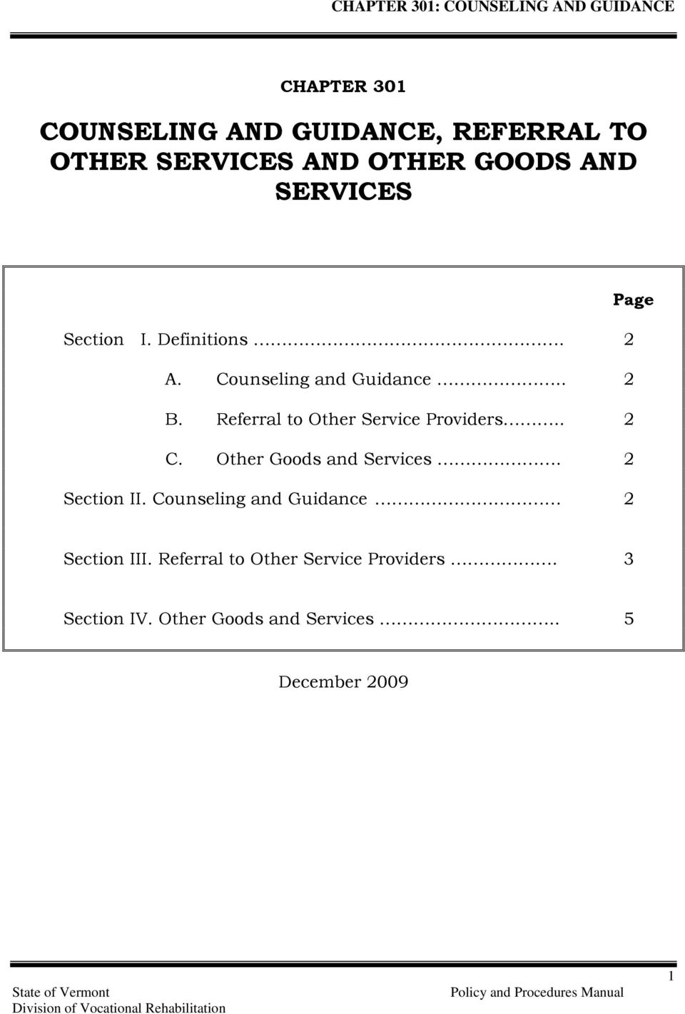 Referral to Other Service Providers.. 2 C. Other Goods and Services. 2 Section II.