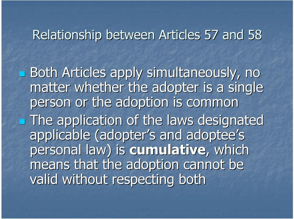 application of the laws designated applicable (adopter s and adoptee s personal