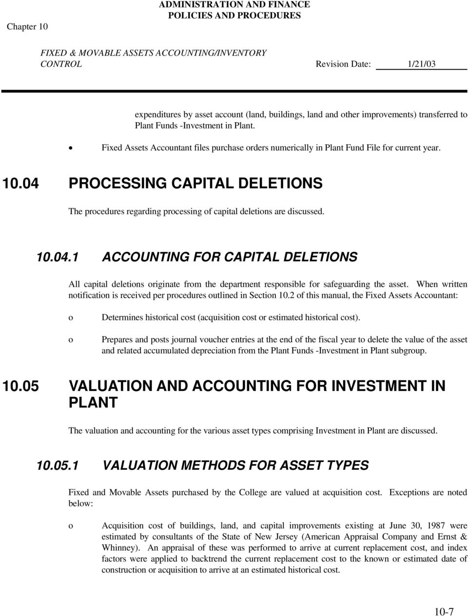 PROCESSING CAPITAL DELETIONS The prcedures regarding prcessing f capital deletins are discussed. 10.04.