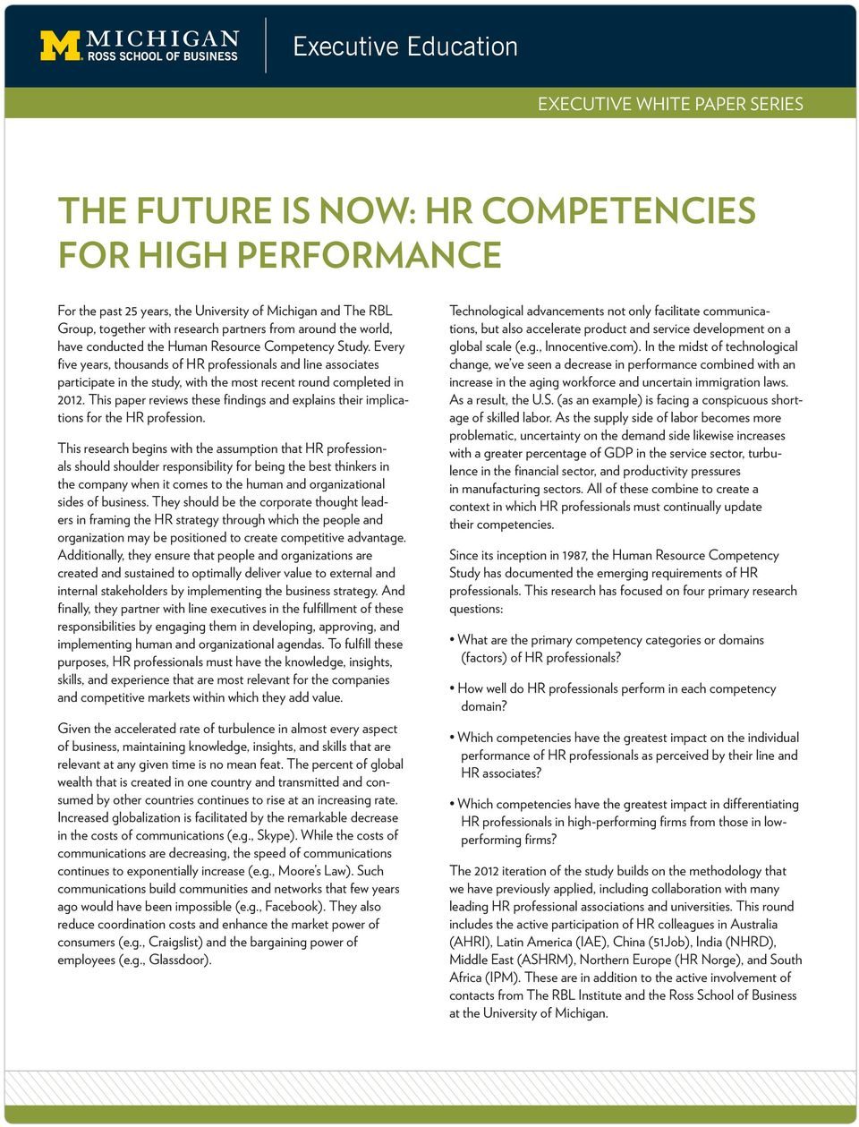 This paper reviews these findings and explains their implications for the HR profession.