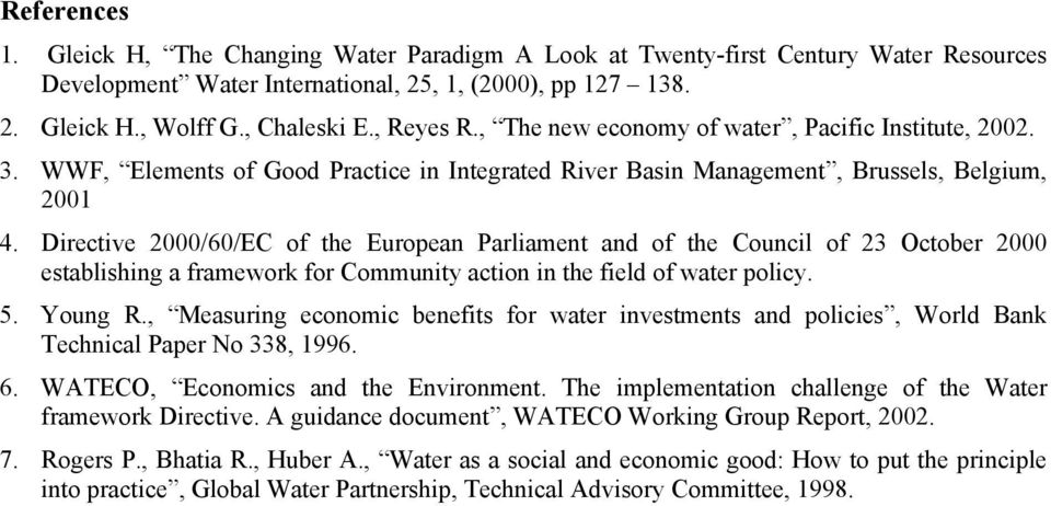 Directive 2000/60/EC of the European Parliament and of the Council of 23 October 2000 establishing a framework for Community action in the field of water policy. 5. Young R.
