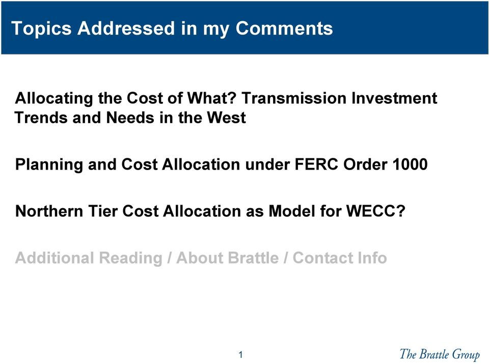 Cost Allocation under FERC Order 1000 Northern Tier Cost