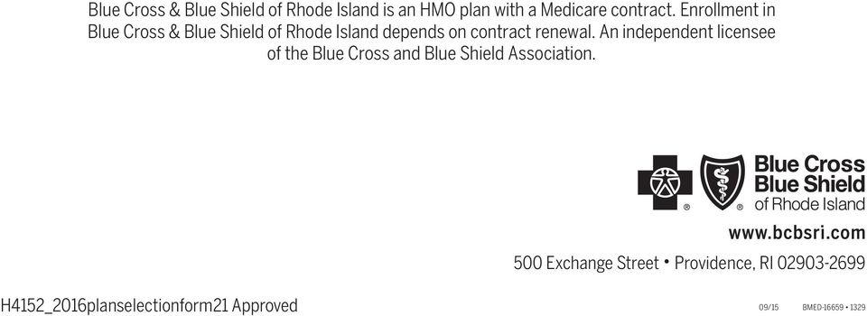 Enrollment in Blue Cross & Blue Shield of Rhode Island depends on contract