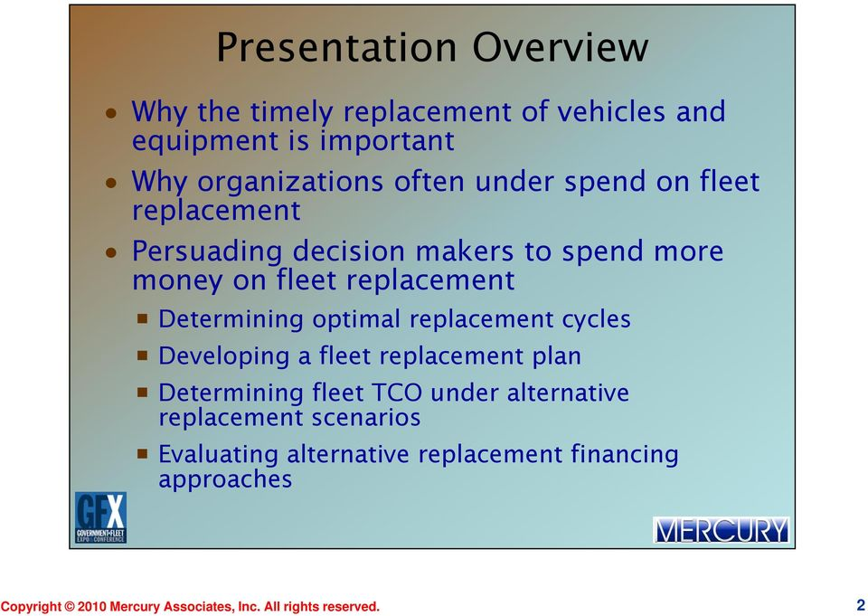 optimal replacement cycles Developing a fleet replacement plan Determining fleet TCO under alternative replacement