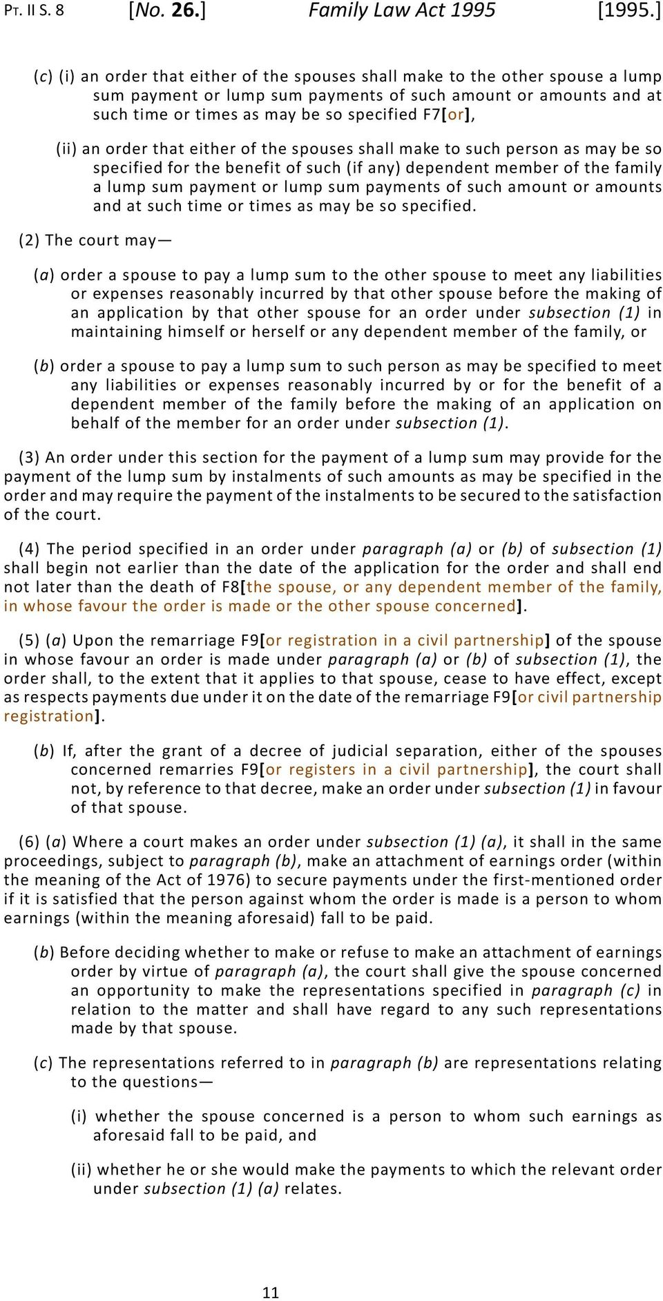 (ii) an order that either of the spouses shall make to such person as may be so specified for the benefit of such (if any) dependent member of the family a lump sum payment or lump sum payments of