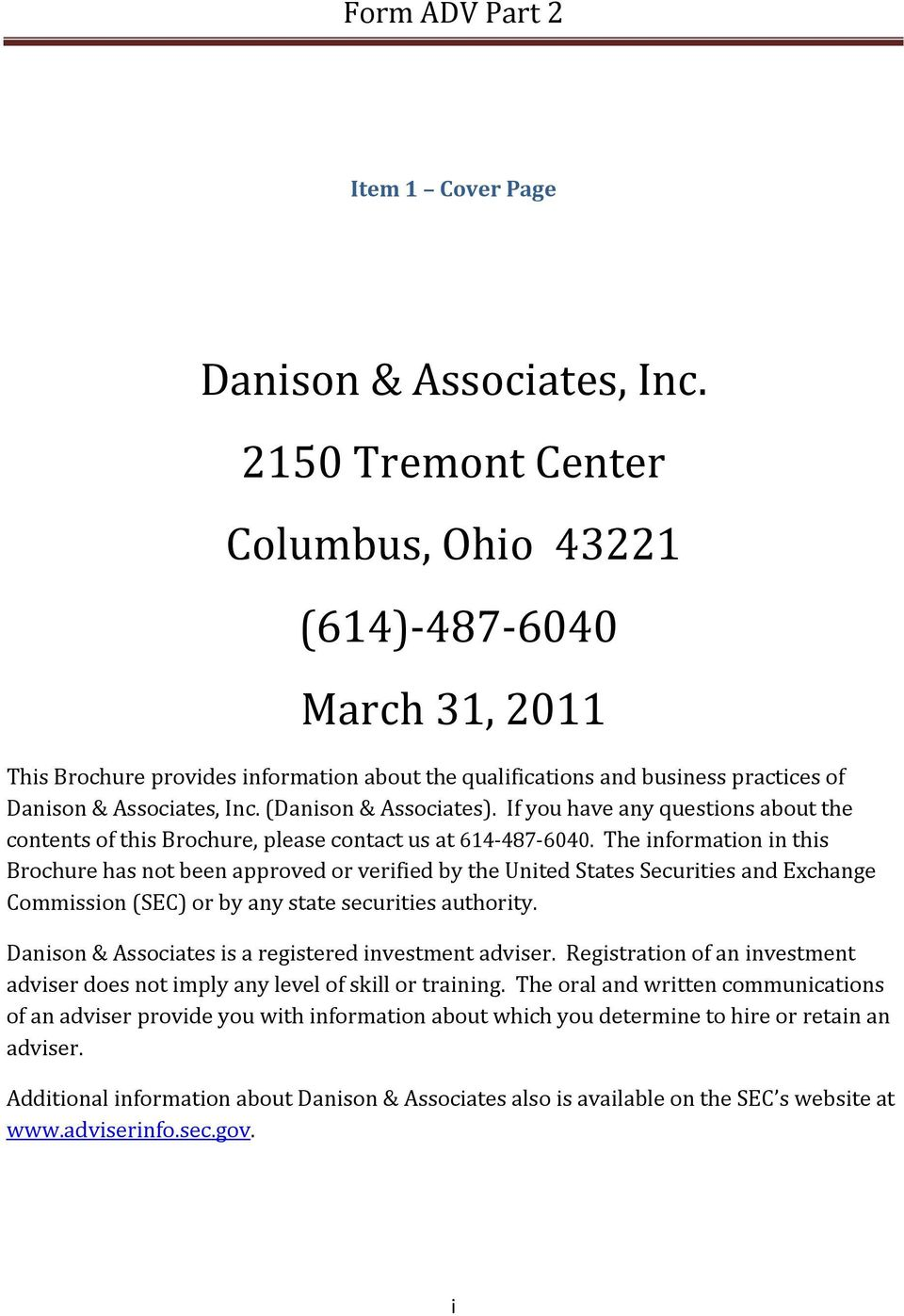 (Danison & Associates). If you have any questions about the contents of this Brochure, please contact us at 614-487-6040.