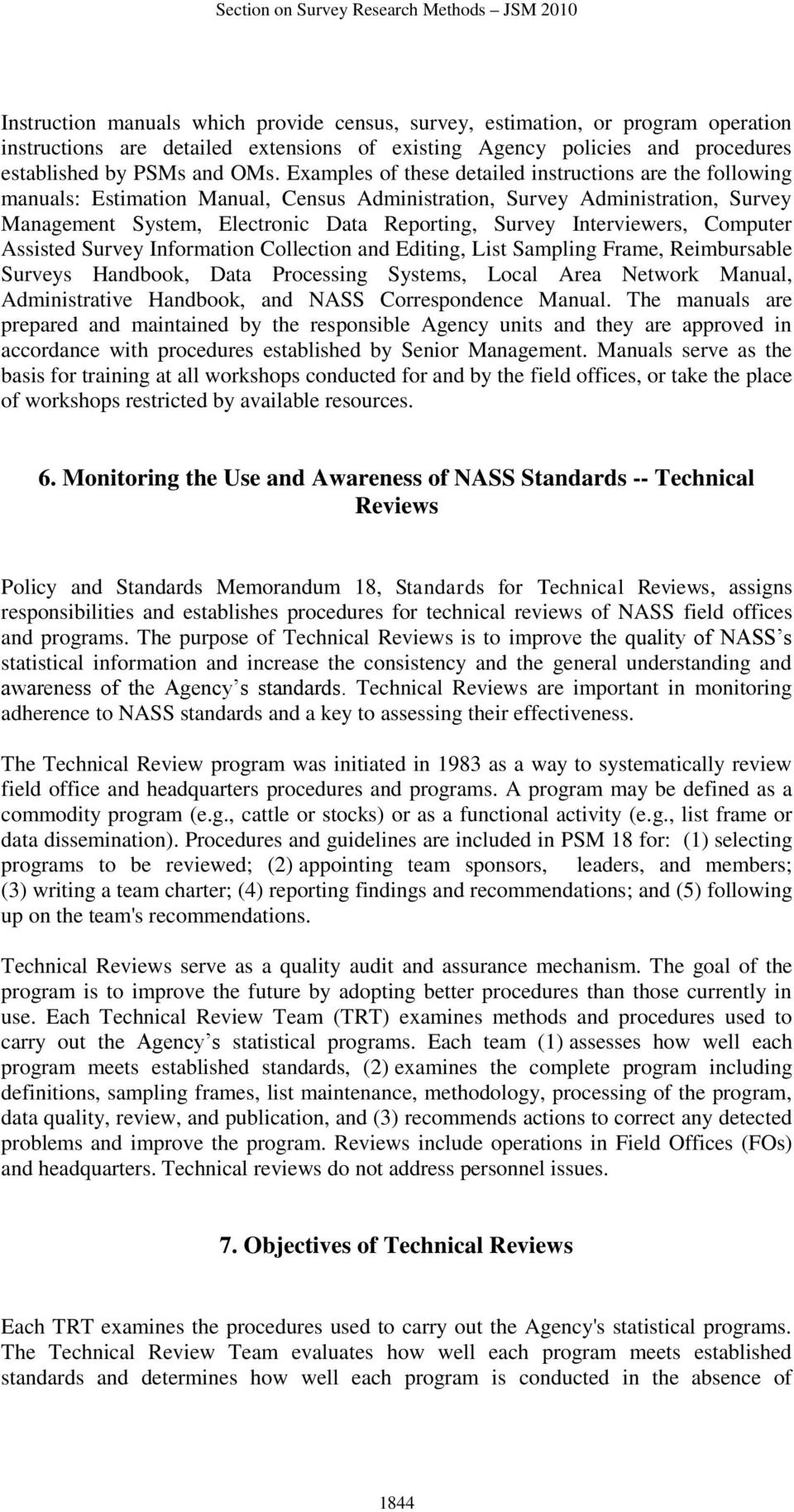 Interviewers, Computer Assisted Survey Information Collection and Editing, List Sampling Frame, Reimbursable Surveys Handbook, Data Processing Systems, Local Area Network Manual, Administrative