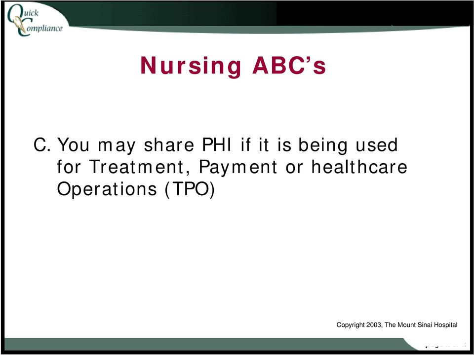 for Treatment, Payment or healthcare