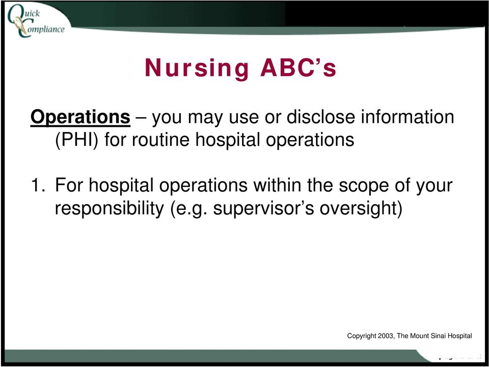 For hospital operations within the scope of your