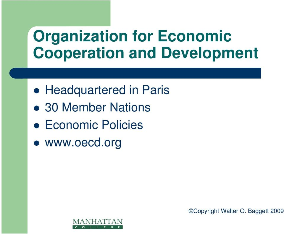 30 Member Nations Economic Policies www.