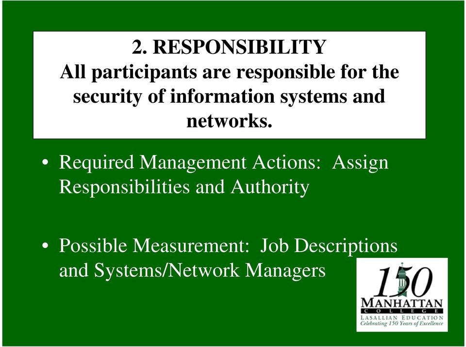 Required Management Actions: Assign Responsibilities and