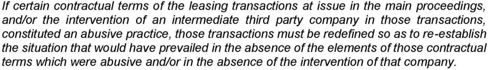 those transactions must be redefined so as to re-establish the situation that would have prevailed in the