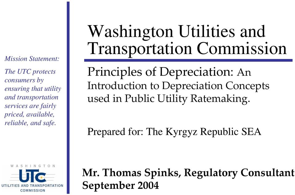 Washington Utilities and Transportation Commission Principles of Depreciation: An Introduction to