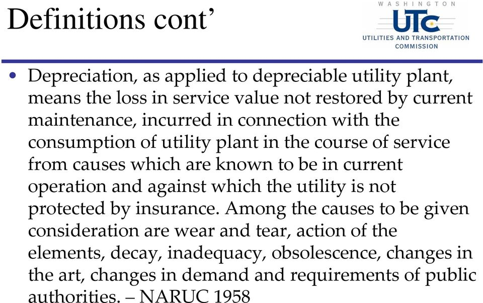 current operation and against which the utility is not protected by insurance.