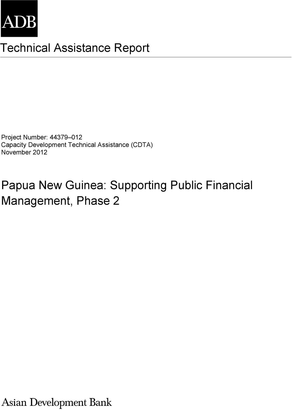 Phase 2 The views expressed herein are those of the consultant and do not necessarily