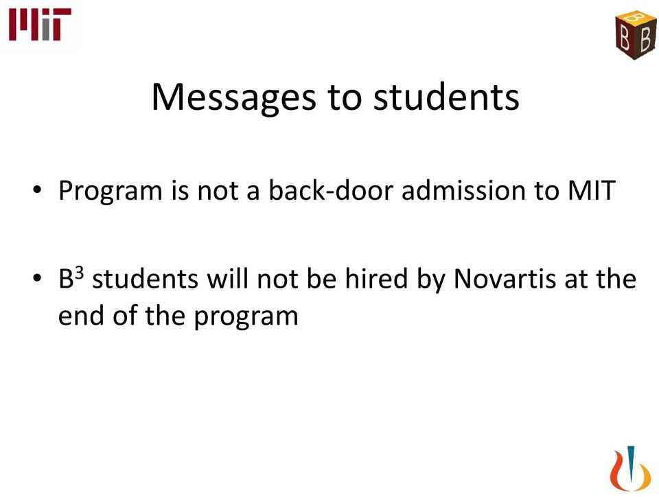 B 3 students will not be hired by