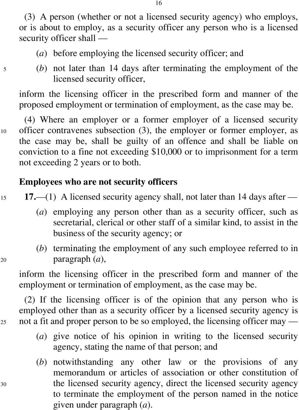 proposed employment or termination of employment, as the case may be.