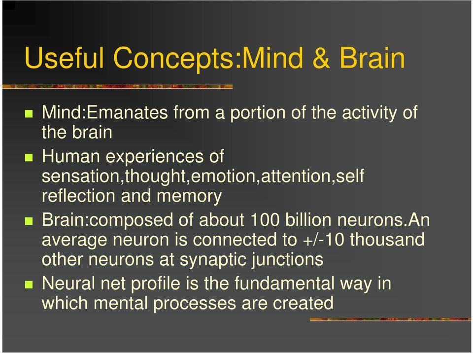 of about 100 billion neurons.