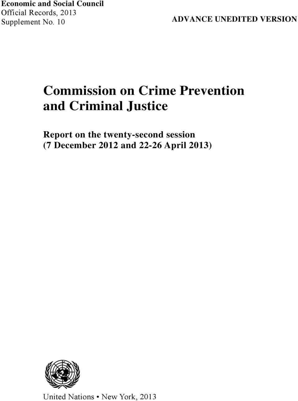 and Criminal Justice Report on the twenty-second session (7