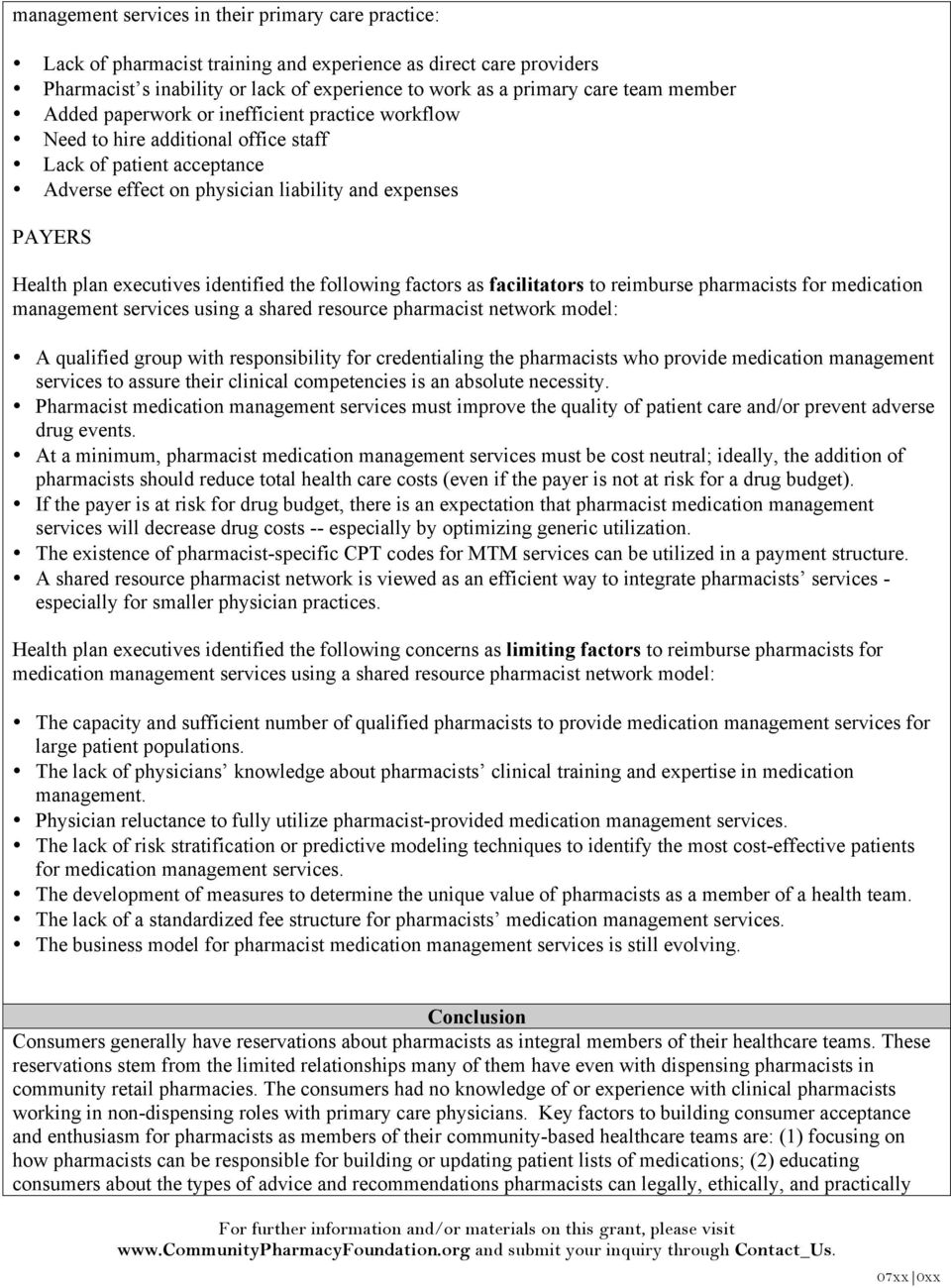 executives identified the following factors as facilitators to reimburse pharmacists for medication management services using a shared resource pharmacist network model: A qualified group with