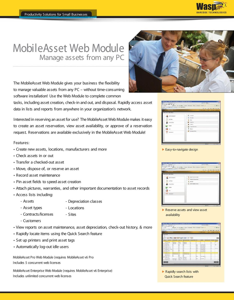 Interested in reserving an asset for use? The MobileAsset Web Module makes it easy to create an asset reservation, view asset availability, or approve of a reservation request.