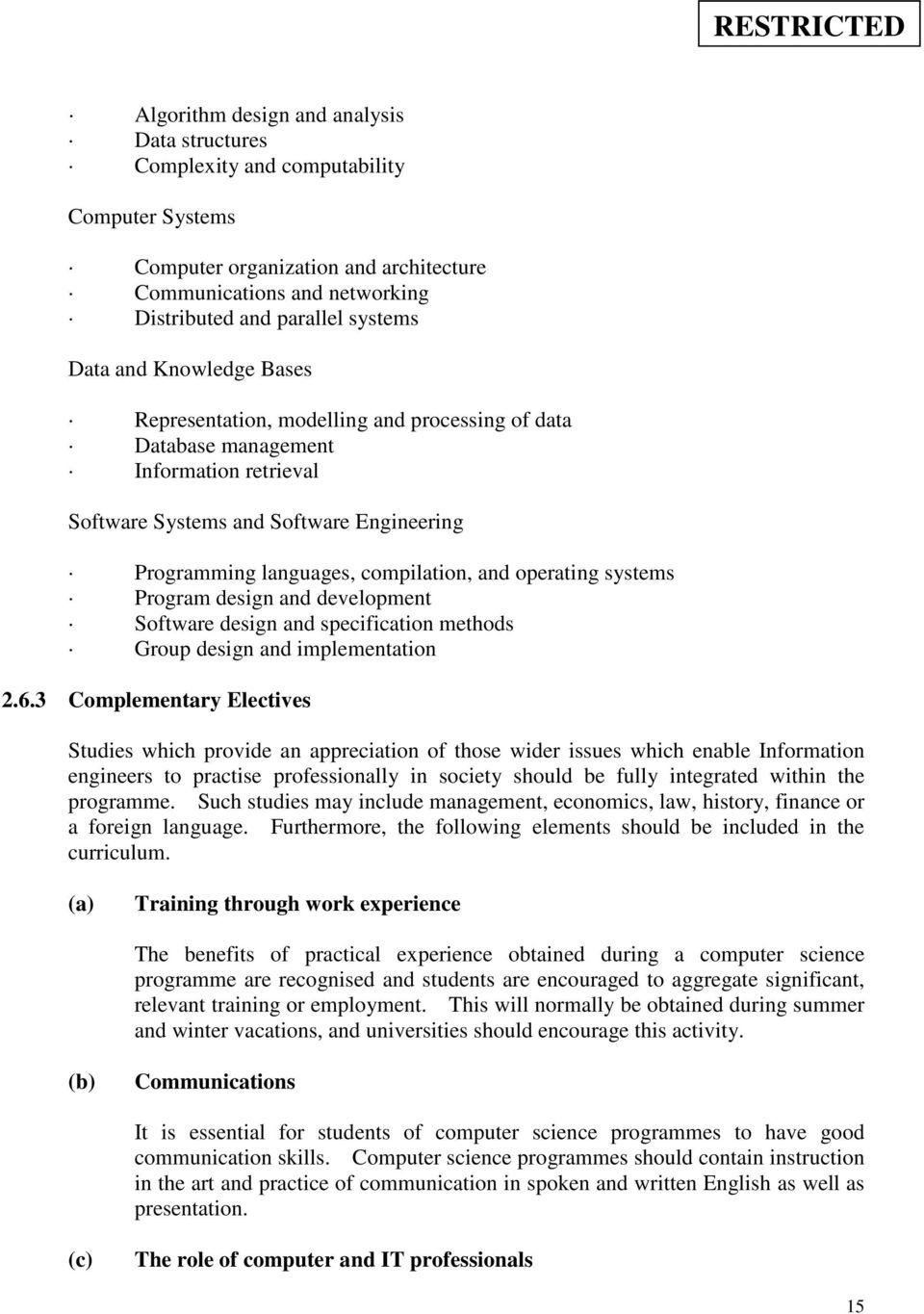 operating systems Program design and development Software design and specification methods Group design and implementation 2.6.