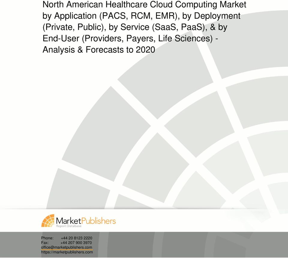 End-User (Providers, Payers, Life Sciences) - Analysis & Forecasts to