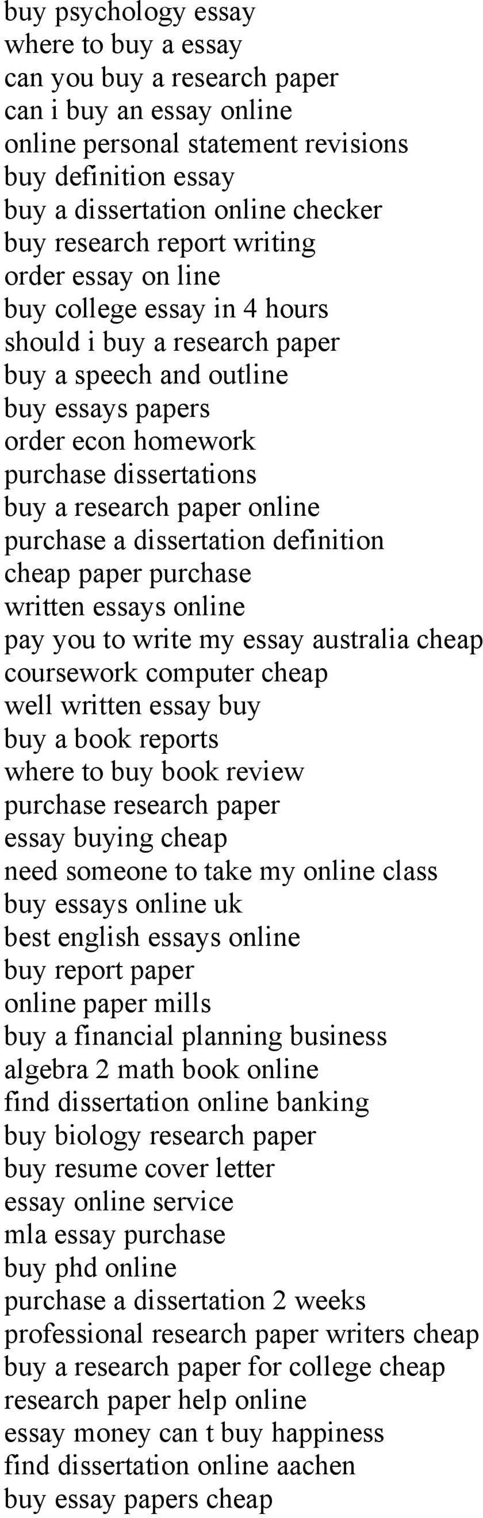 research paper online purchase a dissertation definition cheap paper purchase written essays online pay you to write my essay australia cheap coursework computer cheap well written essay buy buy a