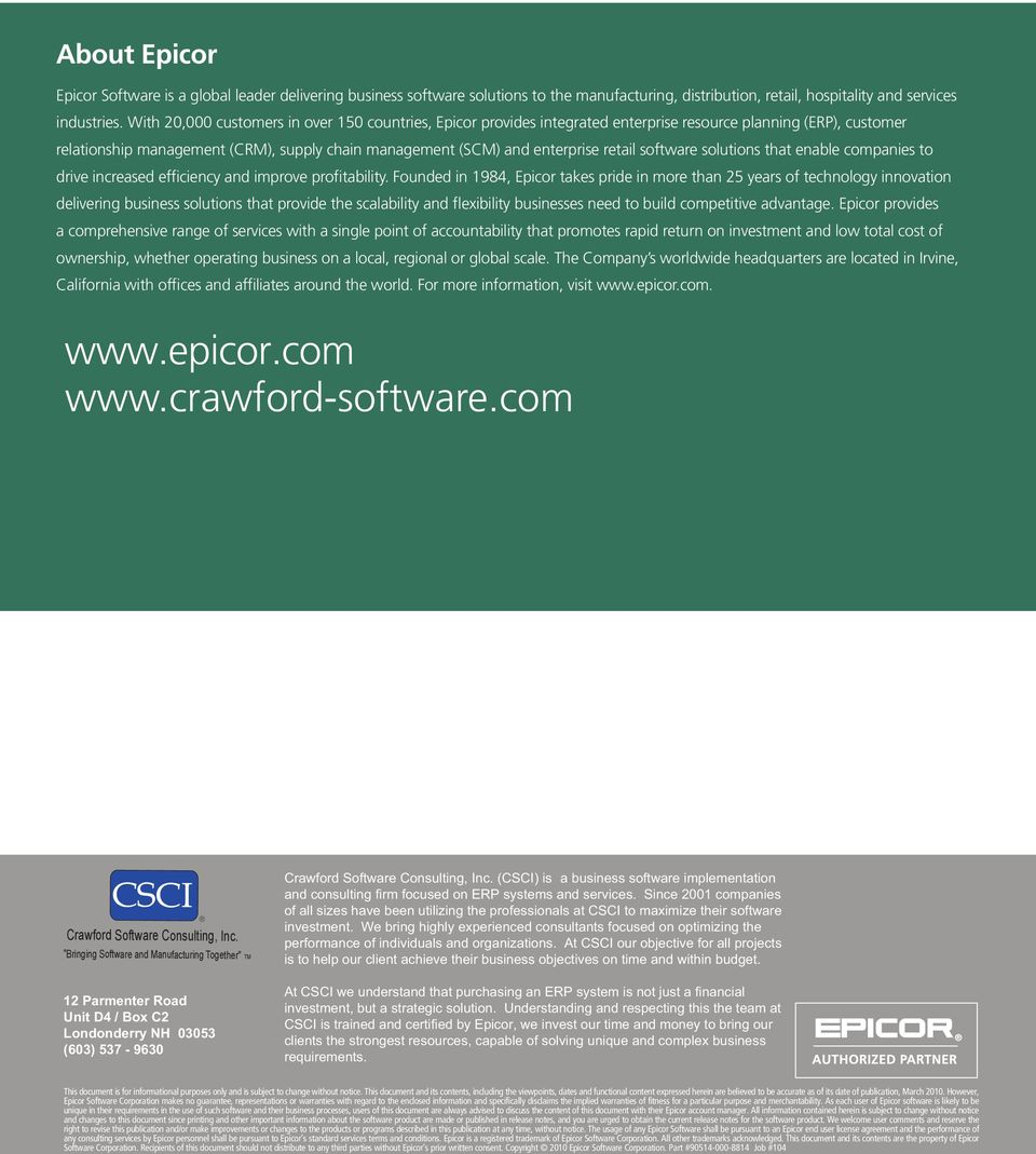 With 20,000 customers in over 150 countries, Epicor provides Epicor integrated Software ERP, is a CRM, global SCM leader and delivering enterprise business retail software solutions solutions to the