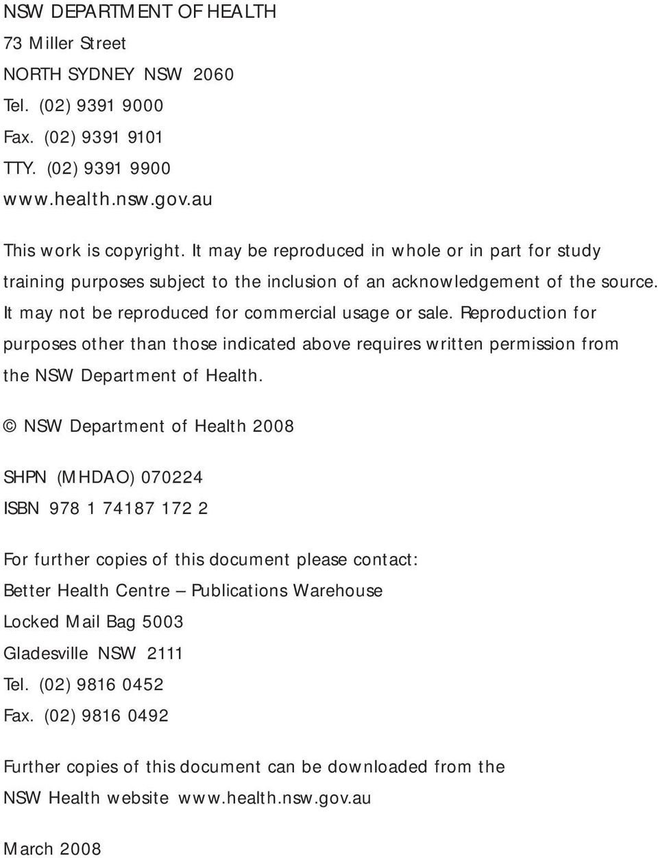 Reproduction for purposes other than those indicated above requires written permission from the NSW Department of Health.
