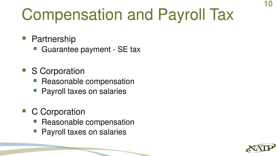 Reasonable compensation Payroll taxes on salaries
