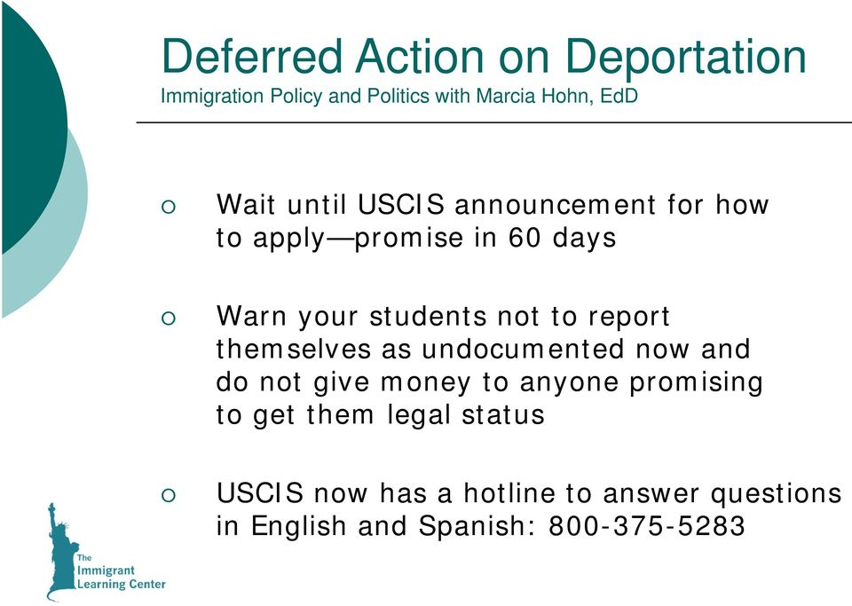 undocumented now and do not give money to anyone promising to get them legal