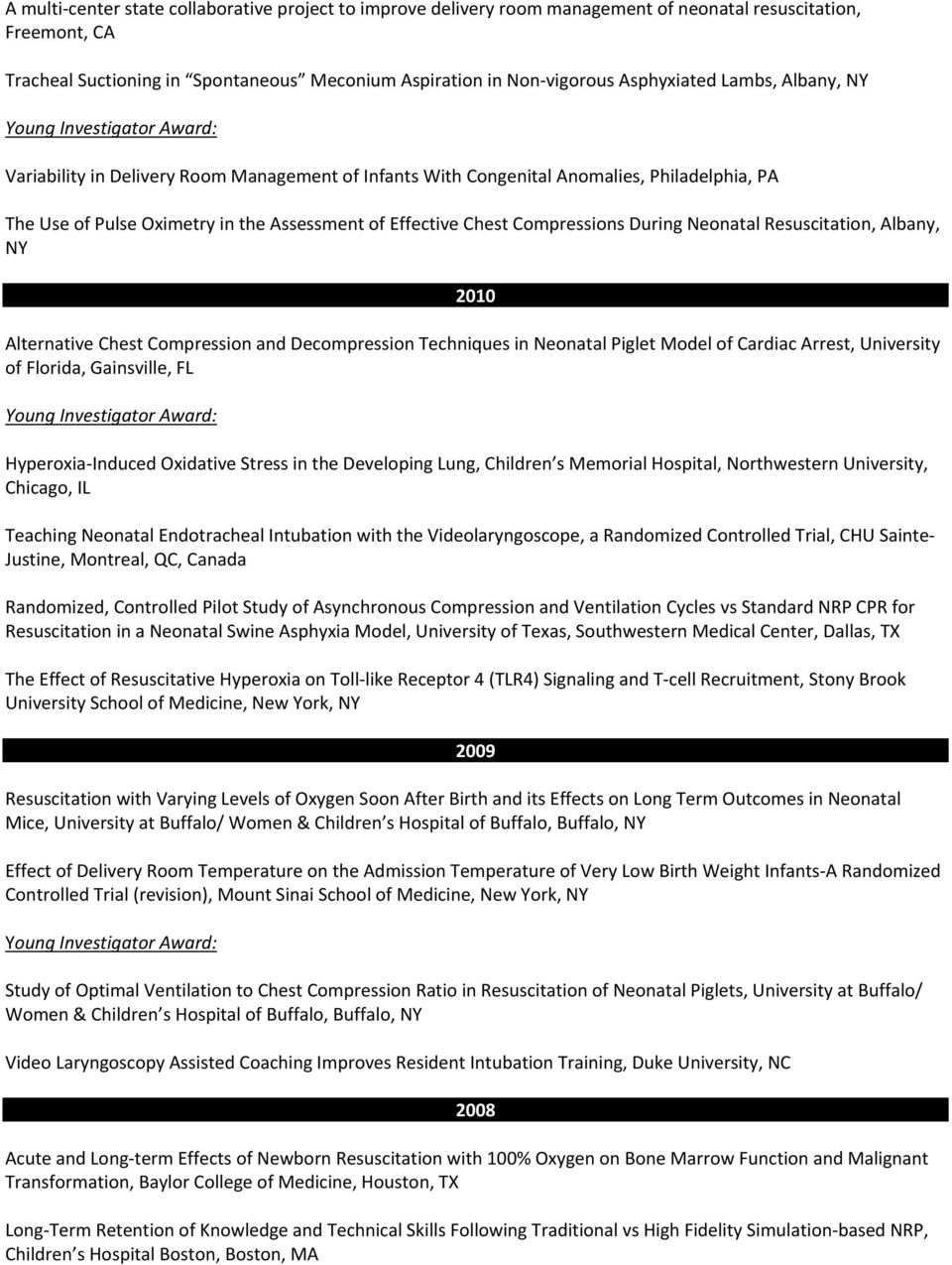 Approved and funded neonatal resuscitation program nrp research compressions during neonatal resuscitation albany ny 2010 alternative chest compression and decompression techniques in fandeluxe Images