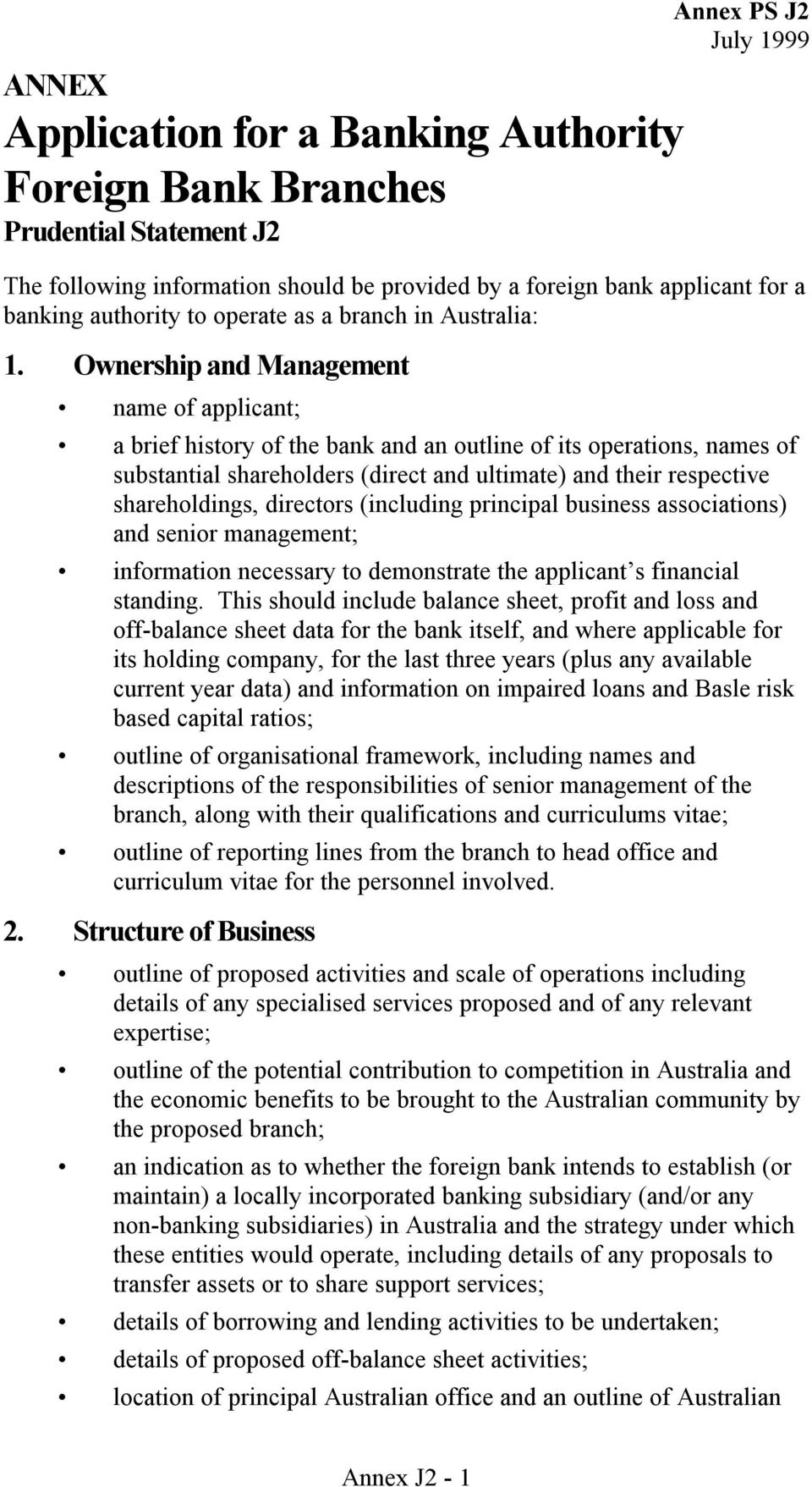 Ownership and Management name of applicant; a brief history of the bank and an outline of its operations, names of substantial shareholders (direct and ultimate) and their respective shareholdings,