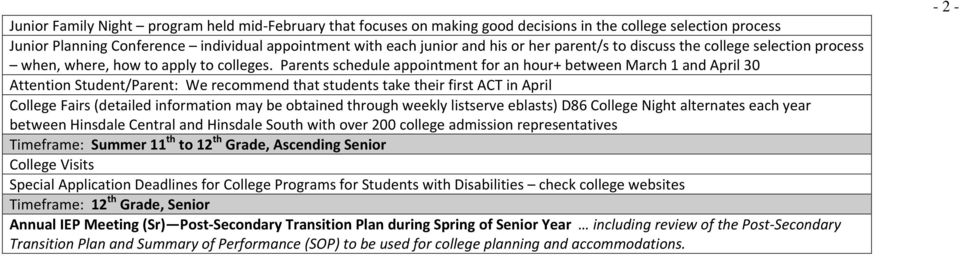 s schedule appointment for an hour+ between March 1 and April 30 Attention /: We recommend that students take their first ACT in April College Fairs (detailed information may be obtained through